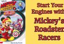 Start Your Engines with Mickey's Roadster Racers