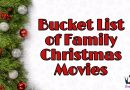 Bucket List of Family Christmas Movies